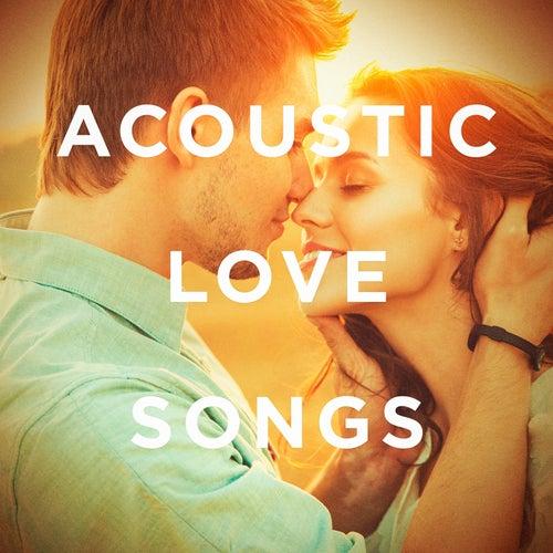 Acoustic Love Songs de Various Artists