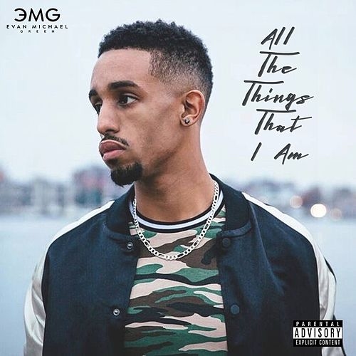 All the Things That I Am by Evan Michael Green