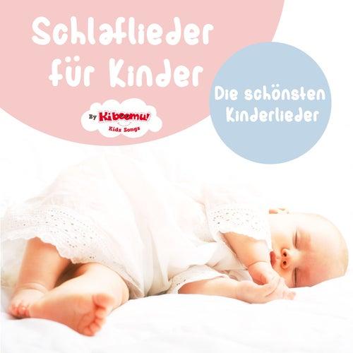 Schlaflieder für kinder - Die schönsten kinderlieder by The Kiboomers