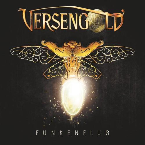 Funkenflug by Versengold