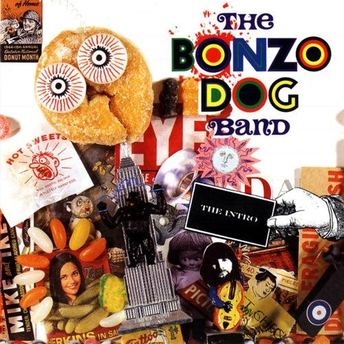 The Bonzo Dog Band - The Intro by The Bonzo Dog Doo Dah Band