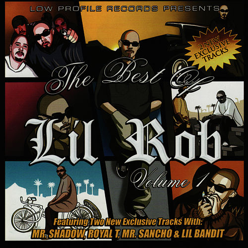 The Best of Lil Rob, Vol. 1 de Lil Rob