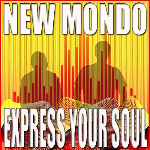 Express Your Soul de New Mondo