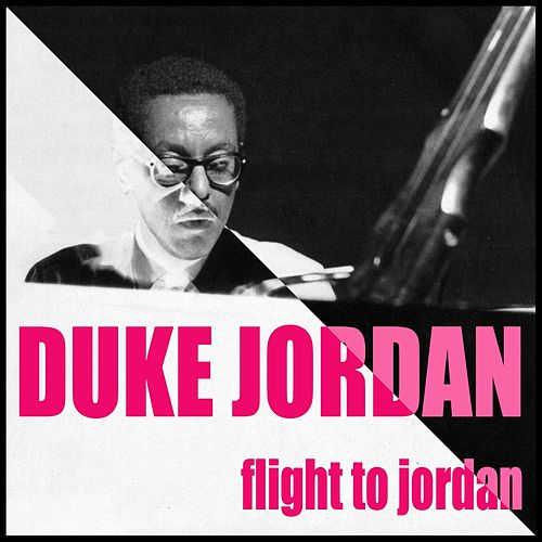 Flight to Jordan by Duke Jordan