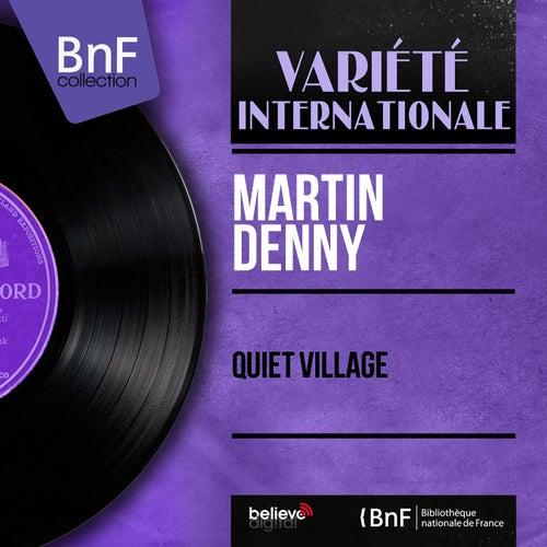 Quiet Village (Mono Version) by Martin Denny