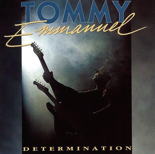 Determination von Tommy Emmanuel