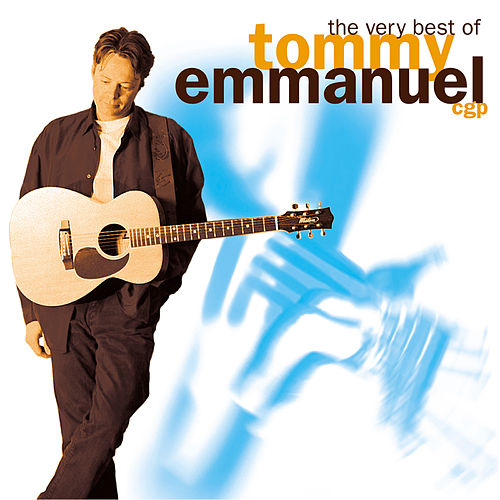 The Very Best Of... von Tommy Emmanuel