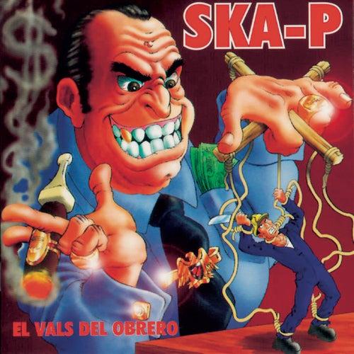 El Vals Del Obrero de Ska-P