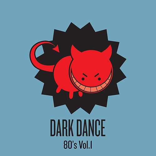 Dark Dance - Vol 1: 80s von Various Artists