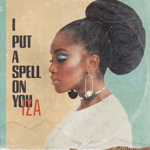 I Put a Spell on You de IZA