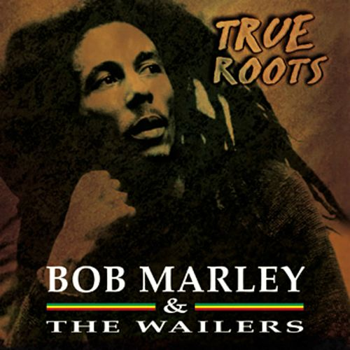 True Roots de Bob Marley