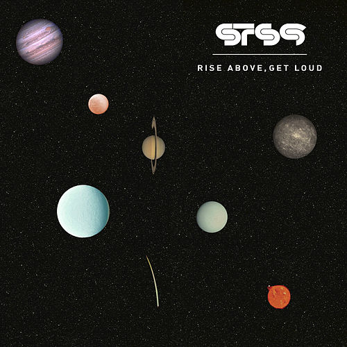 Rise Above, Get Loud by STS9 (Sound Tribe Sector 9)