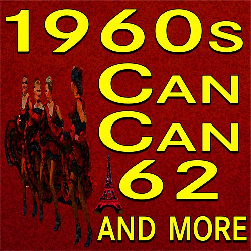 Can-Can 62 and more by Various Artists