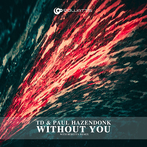 Without You von Paul Hazendonk TD