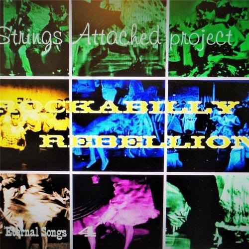 Rockabilly Rebellion von Strings Attached Project