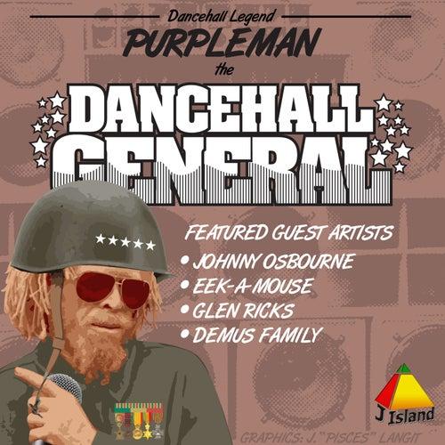 Dancehall General by Purpleman