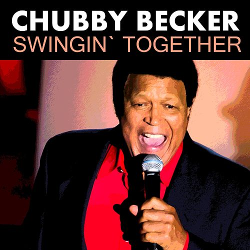 Swingin` Together von Chubby Checker