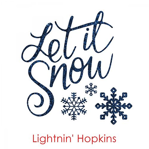 Let It Snow by Lightnin' Hopkins