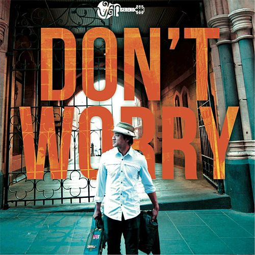 Don't Worry by Van Sereno
