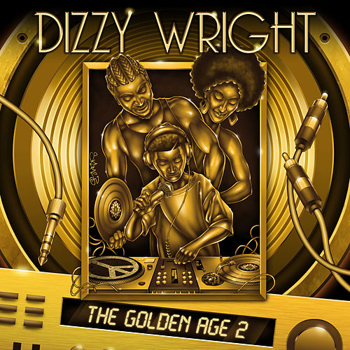 The Golden Age 2 de Dizzy Wright