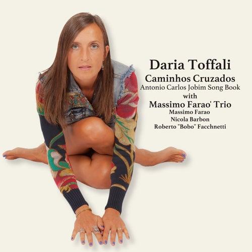 Caminhos Cruzados - Antonio Carlos Jobim Song Book by Daria Toffali
