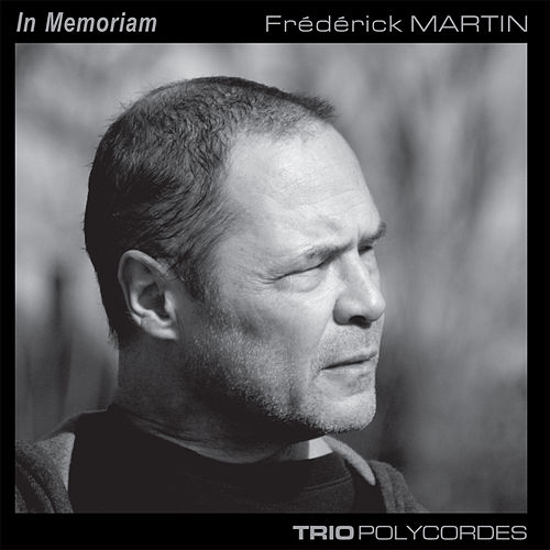 In Memoriam Frédérick Martin de Various Artists