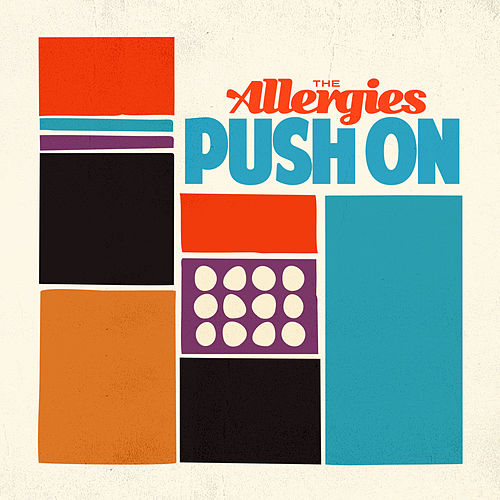 Push On by The Allergies