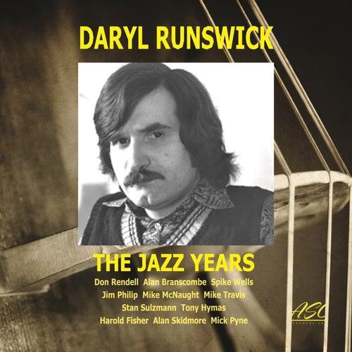 The Jazz Years (Live) de Daryl Runswick