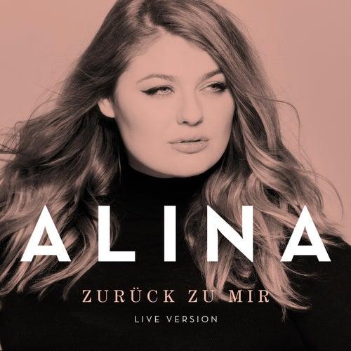 Zurück zu mir (Live Version) von Alina