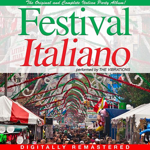 Festival Italiano by The Vibrations