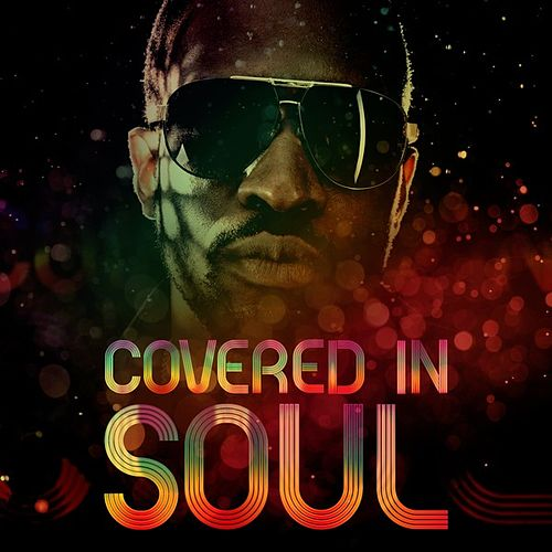 Covered In Soul by Various Artists
