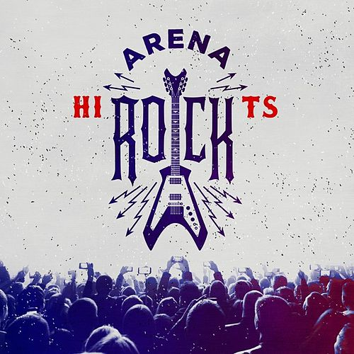 Arena Rock Hits by Various Artists