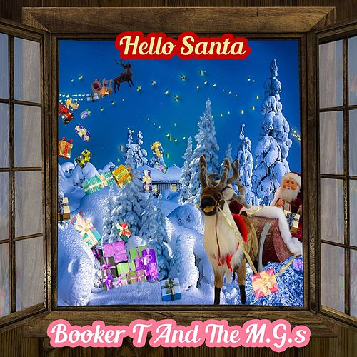 Hello Santa by Booker T. & The MGs