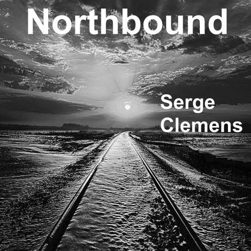 Northbound de Serge Clemens