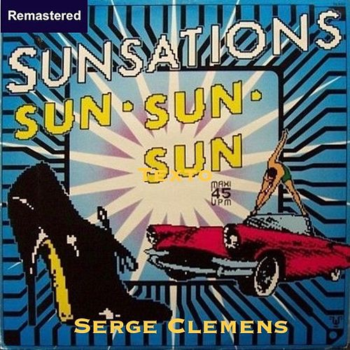 Sun Sun Sun (Remastered) de Serge Clemens