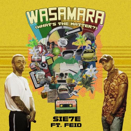 Wasamara (feat. Feid) de Sie7e