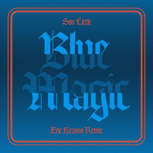 Blue Magic (Waikiki) (Eric Krasno Remix) de Son Little