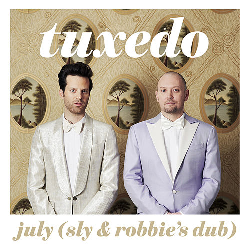 July (Sly & Robbie Dub) by Tuxedo (R&B)