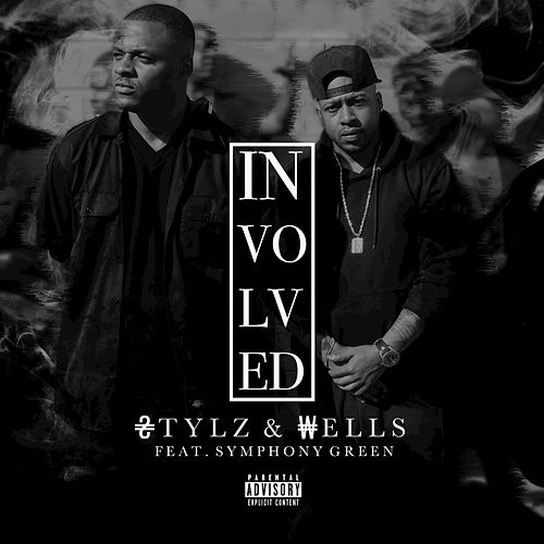 Involved by Stylz & Wells