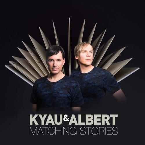 Matching Stories von Kyau & Albert