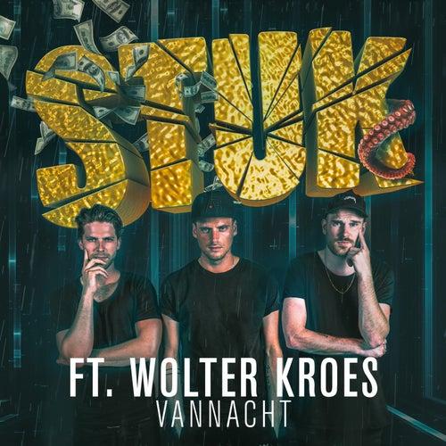 Vannacht (feat. Wolter Kroes) van Stuk