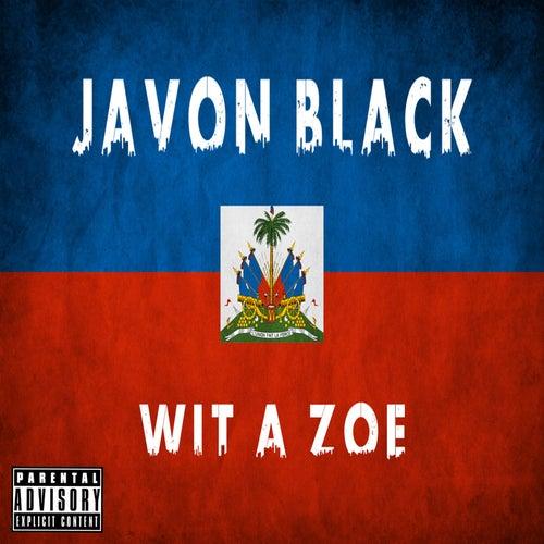 Wit a Zoe von Javon Black