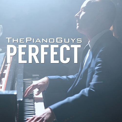 Perfect by The Piano Guys