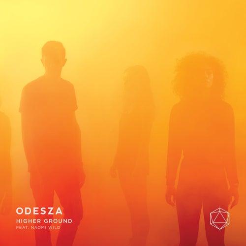 Higher Ground van ODESZA