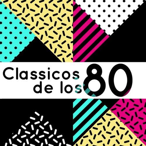 Classicos de los 80 de Various Artists