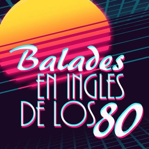 Baladas en ingles de los 80 de Various Artists