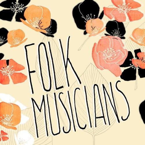 Folk Musicians von Various Artists