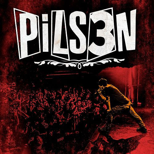 Pils3n (En Vivo) von Pilsen