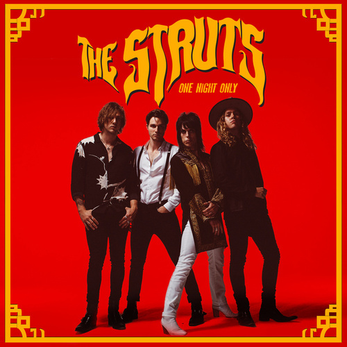 One Night Only von The Struts