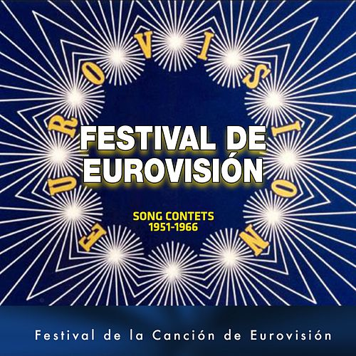 Festival de eurovisión (1956 - 1966) de Various Artists